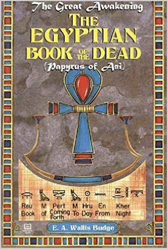 Egyptian Book of the Dead, The : Papyrus of Ani  The Key Bookstore