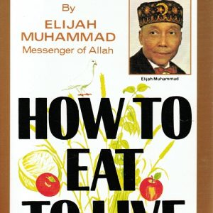 How to Eat to Live, Book I The Key Bookstore