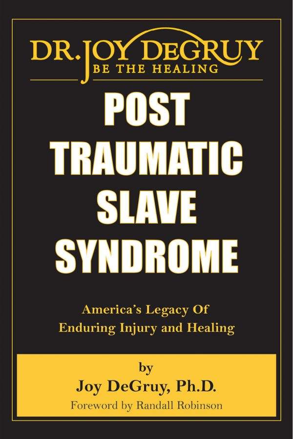 Post-Traumatic Slave Syndrome The Key Bookstore