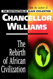 Rebirth of African Civilization  The Key Bookstore