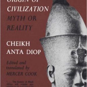 The African Origin of Civilization The Key Bookstore