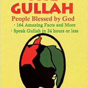 The Gullah People Blessed by God The Key Bookstore