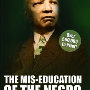 The Mis-Education of the Negro The Key Bookstore