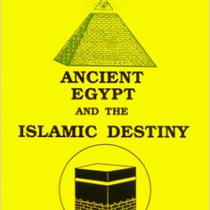 Freemasonry: Ancient Egypt and the Islamic Destiny The Key Bookstore
