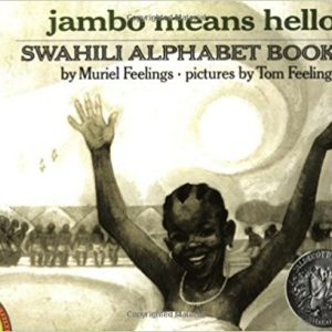 Jambo Means Hello: Swahili Alphabet Book (Picture Puffin Books) The Key Bookstore