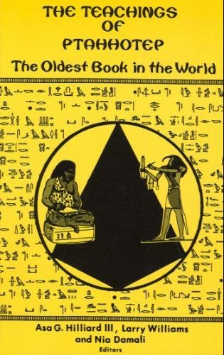 The Teachings of Ptahhotep by Hilliard III Asa G. and Larry Williams The Key Bookstore