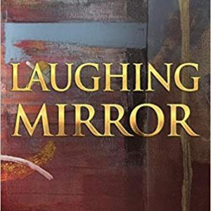 Laughing Mirror The Key Bookstore