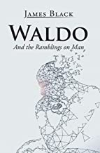 Waldo and the Ramblings on Man The Key Bookstore