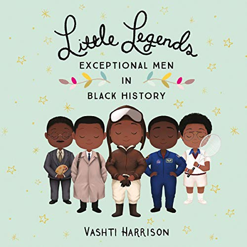 Little Legends: Exceptional Men in Black History The Key Bookstore