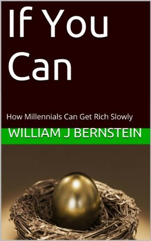If You Can: How Millennials Can Get Rich Slowly The Key Bookstore