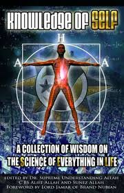 Knowledge of Self: A Collection of Wisdom on the Science of Everything in Life The Key Bookstore