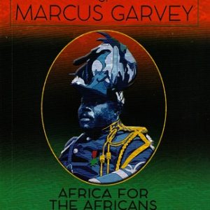 Philosophies and Opinions of Marcus Garvey The Key Bookstore