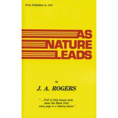 As Nature Leads J.A. Rogers The Key Bookstore