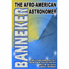 Banneker: The Afro-American Astronomer - Will W. Allen and Daniel Murray The Key Bookstore