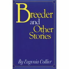 Breeder and Other Stories - Eugenia Collier The Key Bookstore
