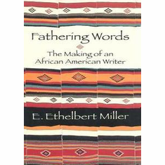 Fathering Words: The Making of an African American Writer - E. Ethelbert Miller The Key Bookstore