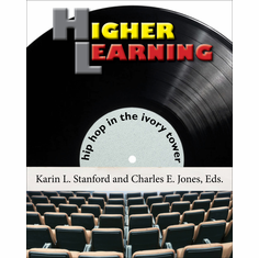 Higher Learning - Karin L. Stanford and Charles E. Jones, Eds The Key Bookstore