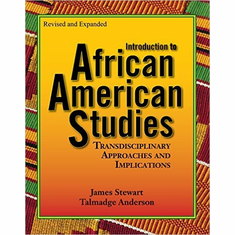 Introduction to African American Studies - T. Anderson and J. Stewart The Key Bookstore