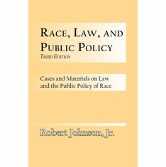 Race, Law and Public Policy - Robert Johnson, Jr. The Key Bookstore