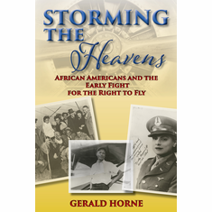 Storming the Heavens - Gerald Horne The Key Bookstore