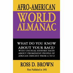 The Afro-American World Almanac - Ross D. Brown The Key Bookstore