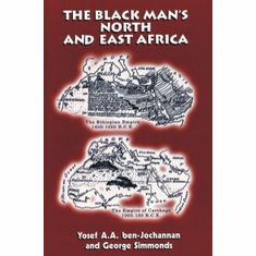 The Black Man's North and East Africa - Yosef ben-Jochannan and George E. Simmonds The Key Bookstore