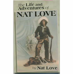 The Life and Adventures of Nat Love - Nat Love The Key Bookstore