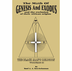 The Myth of Genesis and Exodus and the Exclusion of Their African Origins - Yosef ben-Jochannan The Key Bookstore