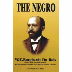 The Negro - W.E.B. DuBois The Key Bookstore