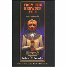 From the Browder File: 22 Essays on the African American Experience (From the Browder File Series) The Key Bookstore