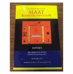 The philosophy of maat kemetic soulism The Key Bookstore