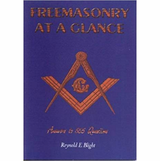 Freemasonry at a Glance: Answers to 555 Questions The Key Bookstore