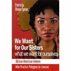 We Want for Our Sisters What We Want for Ourselves - Patricia Dixon-Spear The Key Bookstore