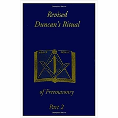 Revised Duncan's Ritual Of Freemasonry Part 2 The Key Bookstore