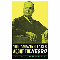 100 Amazing Facts about the Negro The Key Bookstore