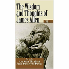 THE WISDOM AND THOUGHTS OF JAMES ALLEN The Key Bookstore