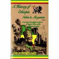 A History of Ethiopia Nubia & Abyssinia, Vol. 1 The Key Bookstore
