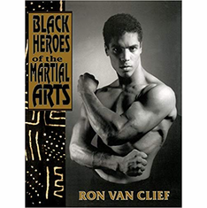 Black Heroes of the Martial Arts The Key Bookstore