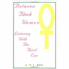 Between Black Women: Listening with the Third Ear The Key Bookstore