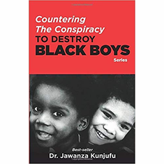 Countering the Conspiracy to Destroy Black Boys The Key Bookstore
