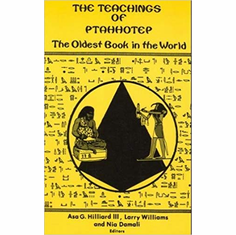 The Teachings of Ptahhotep: The Oldest Book in the World The Key Bookstore