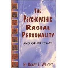 Psychopathic Racial Personality and Other Essays The Key Bookstore