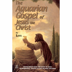 The Aquarian Gospel of Jesus the Christ The Key Bookstore