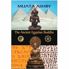 Ancient Egyptian Buddha: African Origins of Buddhism The Key Bookstore