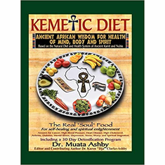 Kemetic Diet: Food for Body, Mind and Spirit (Food for Body, Mind and Soul) The Key Bookstore