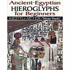 ANCIENT EGYPTIAN HIEROGLYPHS FOR BEGINNERS The Key Bookstore