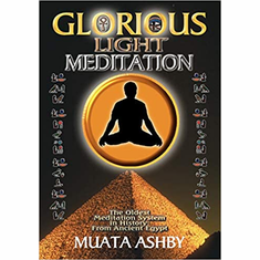 Glorious Light Meditation: Oldest System of Meditation in Human History from Ancient Egypt (Oldest Meditation System in History, from Ancient Egypt) The Key Bookstore