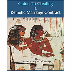 Guide to Kemetic Relationships and Creating a Kemetic Marriage Contract (Volume 2) The Key Bookstore