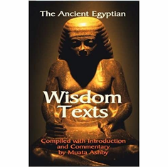 The Ancient Egyptian Wisdom Texts The Key Bookstore