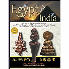 Egypt and India and The Origins of Hinduism, Vedanta, Yoga, Buddhism and Dharma of India The Key Bookstore
